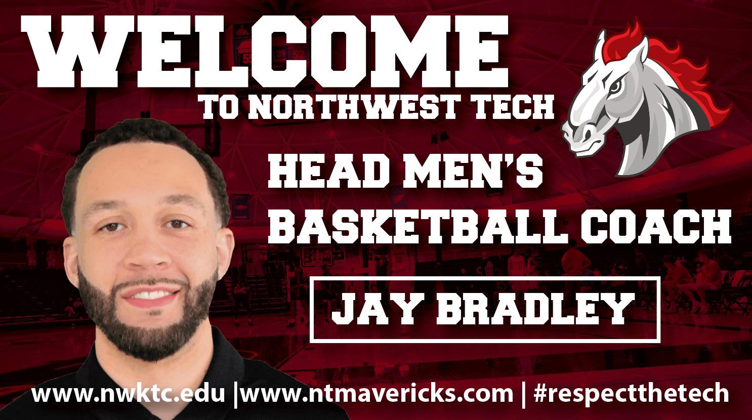 Jay Bradley New Northwest Tech Men's Basketball Head Coach